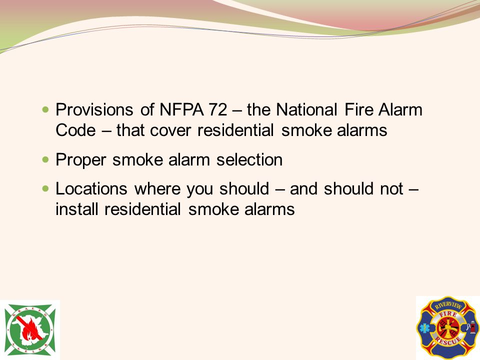 Provisions of NFPA 72 – the National Fire Alarm Code – that cover residential smoke alarms