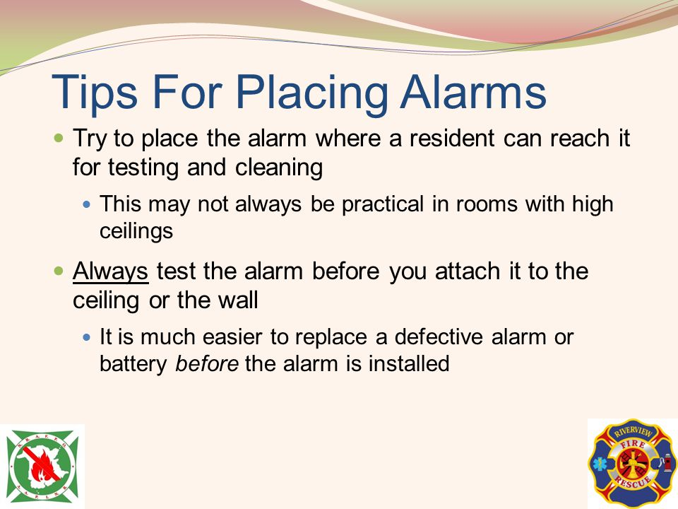 Tips For Placing Alarms