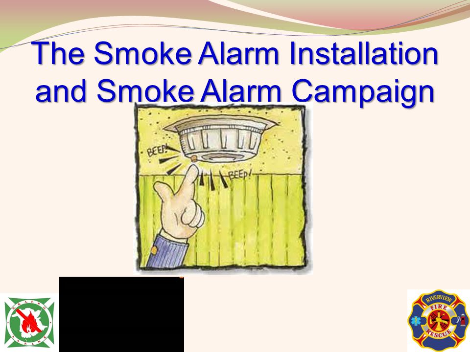 The Smoke Alarm Installation and Smoke Alarm Campaign