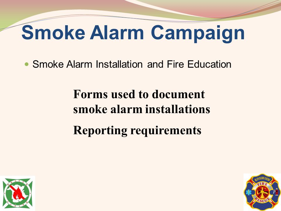 Smoke Alarm Campaign Forms used to document smoke alarm installations