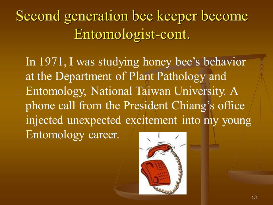 Second generation bee keeper become Entomologist-cont.