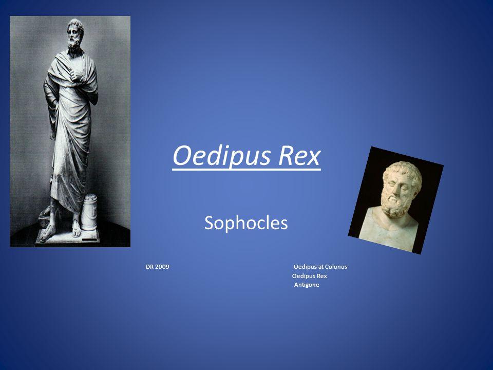 Sophocles DR 2009 Oedipus at Colonus Oedipus Rex Antigone