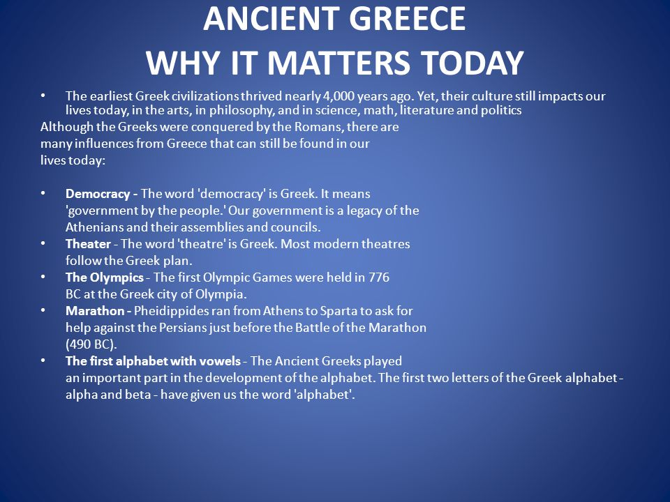 ANCIENT GREECE WHY IT MATTERS TODAY