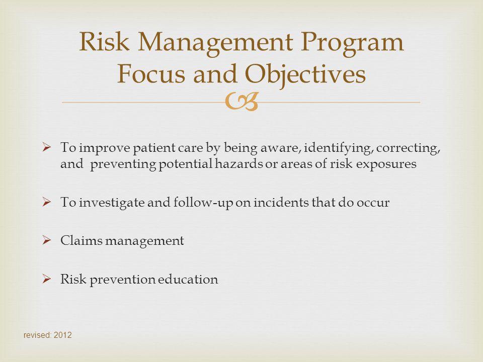 Risk Management Program Focus and Objectives
