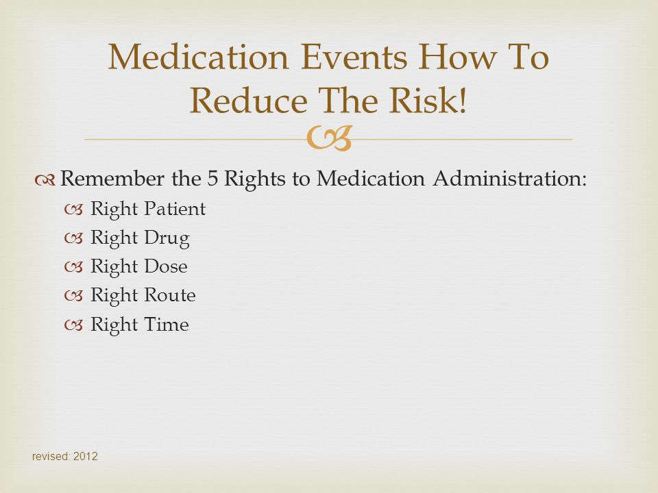 Medication Events How To Reduce The Risk!