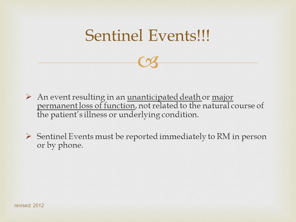 Sentinel Events!!!