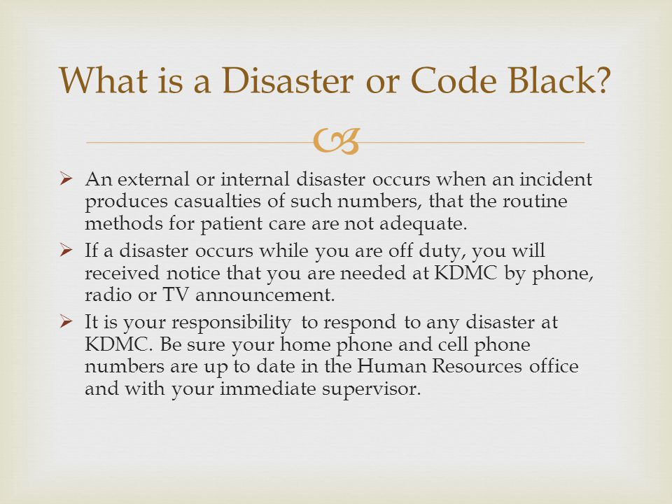 What is a Disaster or Code Black