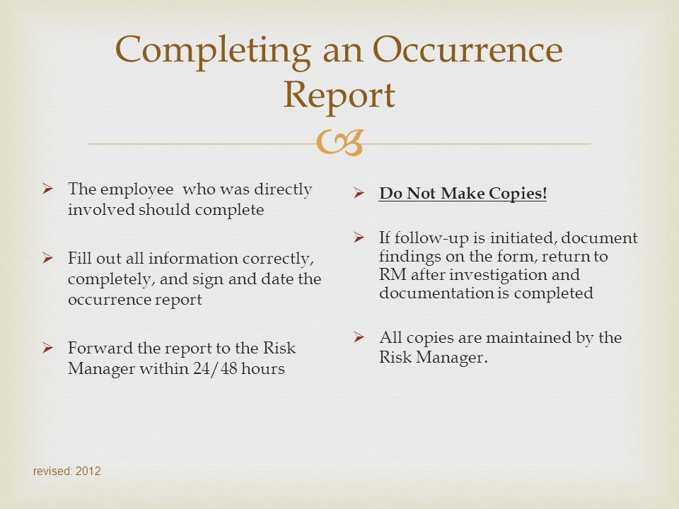 Completing an Occurrence Report