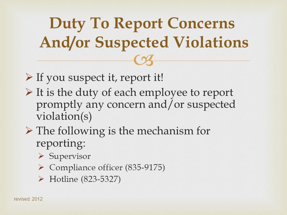 Duty To Report Concerns And/or Suspected Violations