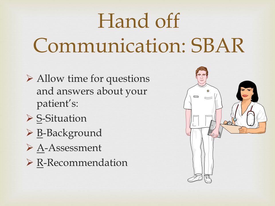 Hand off Communication: SBAR