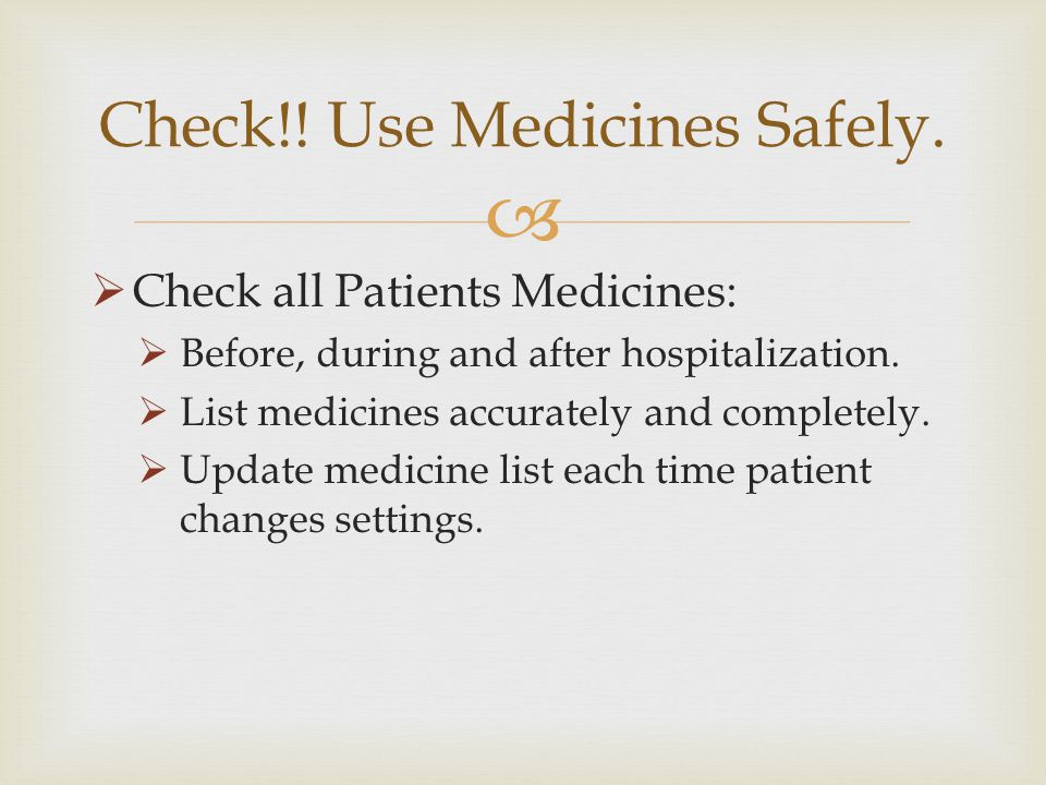 Check!! Use Medicines Safely.