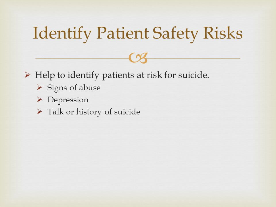Identify Patient Safety Risks