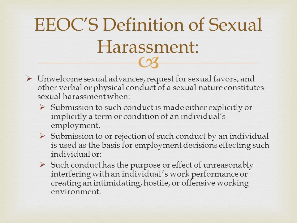 EEOC'S Definition of Sexual Harassment:
