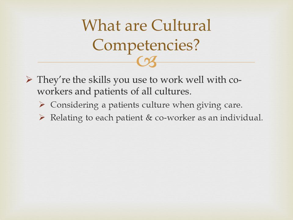What are Cultural Competencies