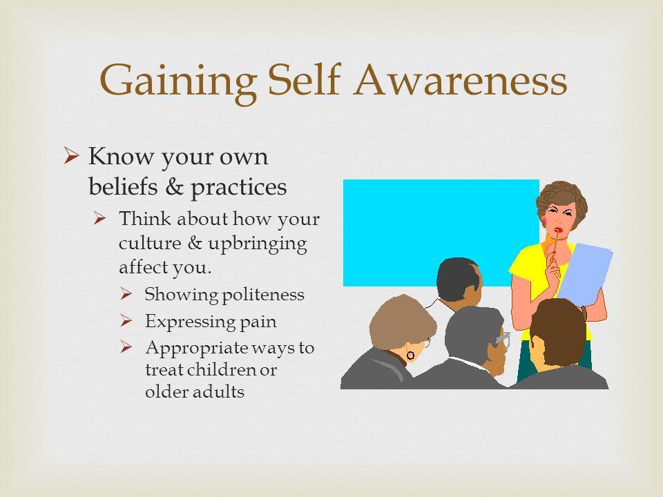Gaining Self Awareness