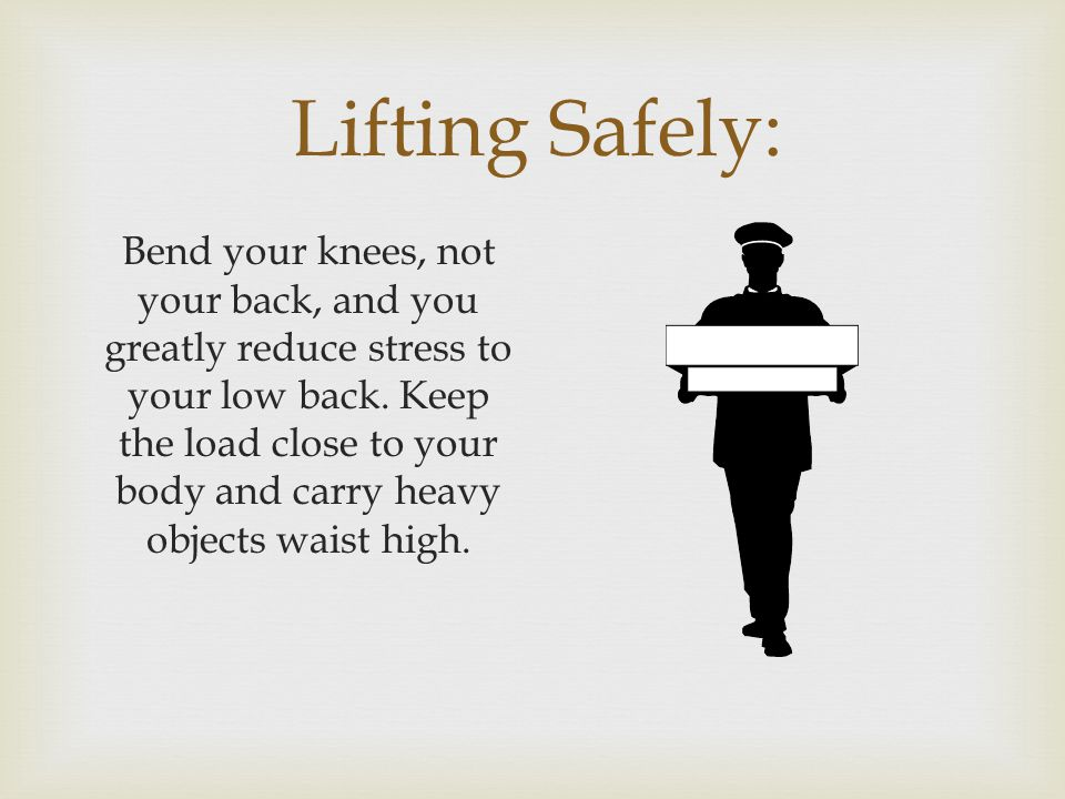Lifting Safely:
