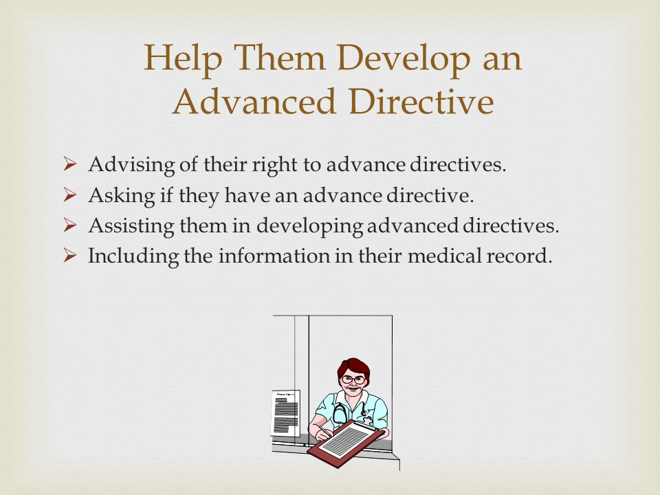 Help Them Develop an Advanced Directive