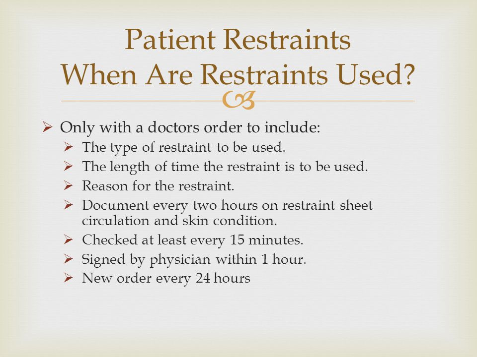 Patient Restraints When Are Restraints Used