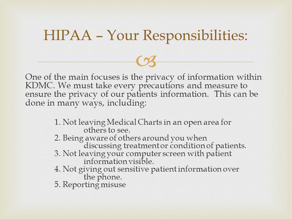 HIPAA – Your Responsibilities: