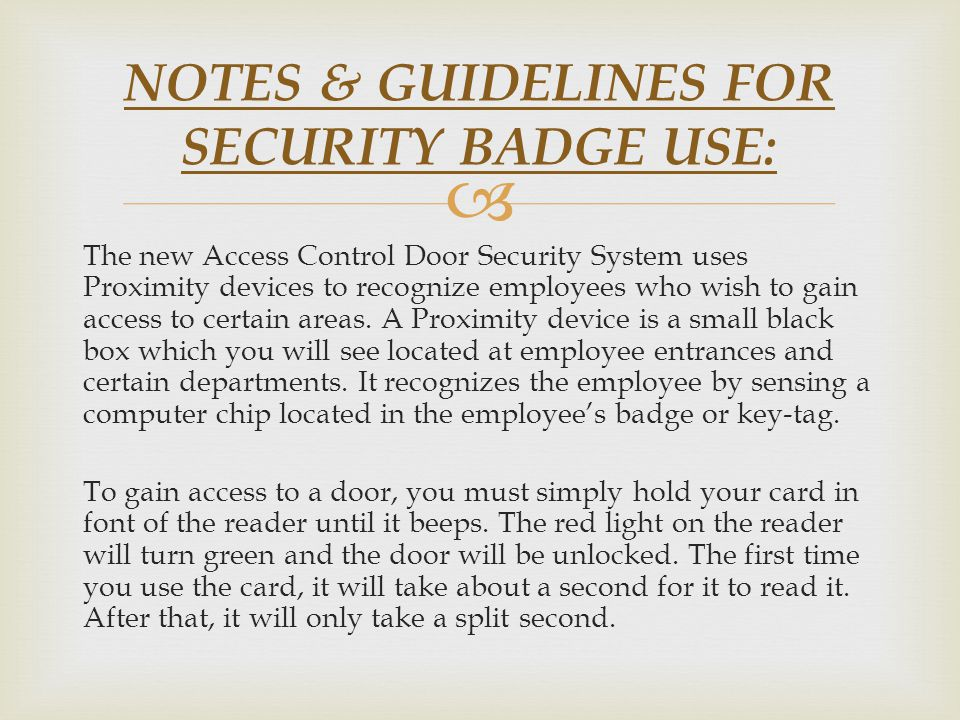 NOTES & GUIDELINES FOR SECURITY BADGE USE: