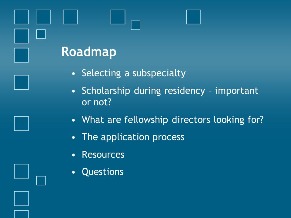 Roadmap Selecting a subspecialty