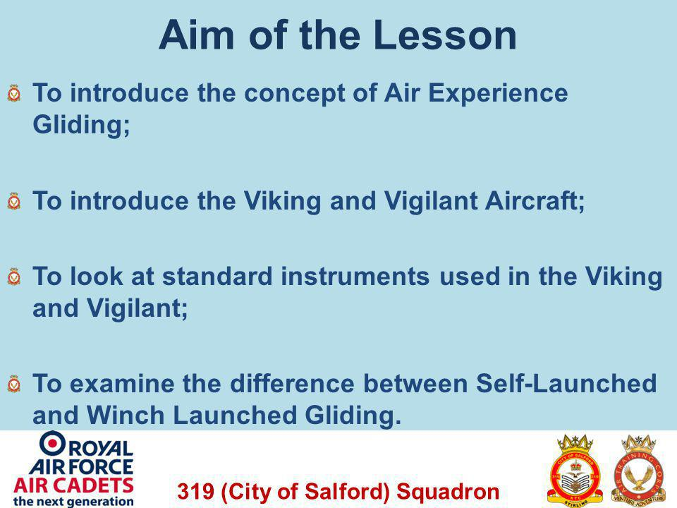 Aim of the Lesson To introduce the concept of Air Experience Gliding;