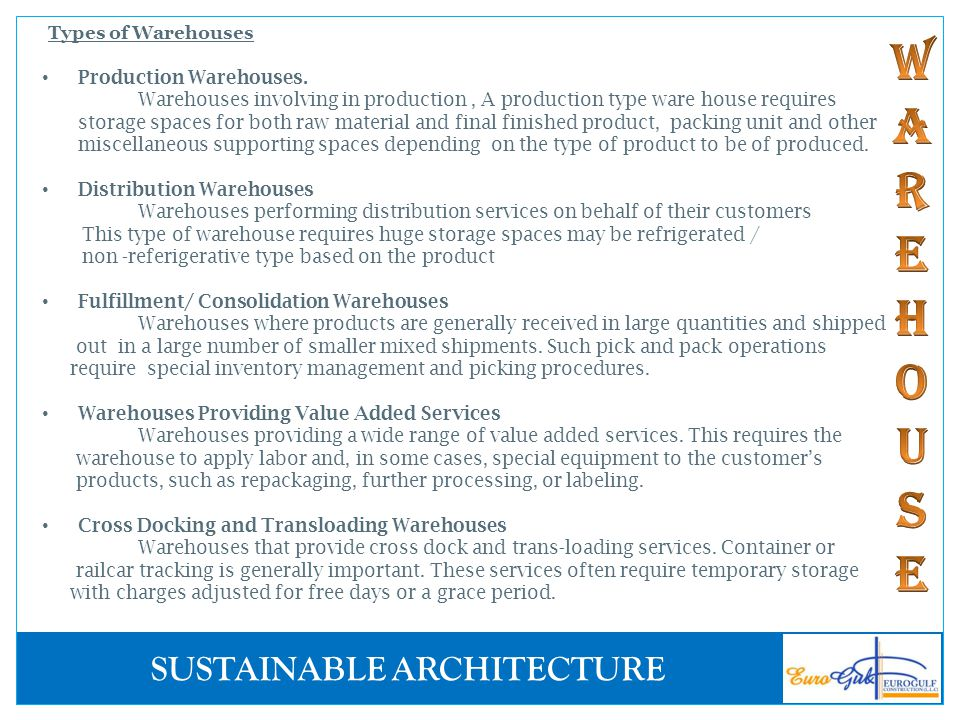 Types of Warehouses Production Warehouses.