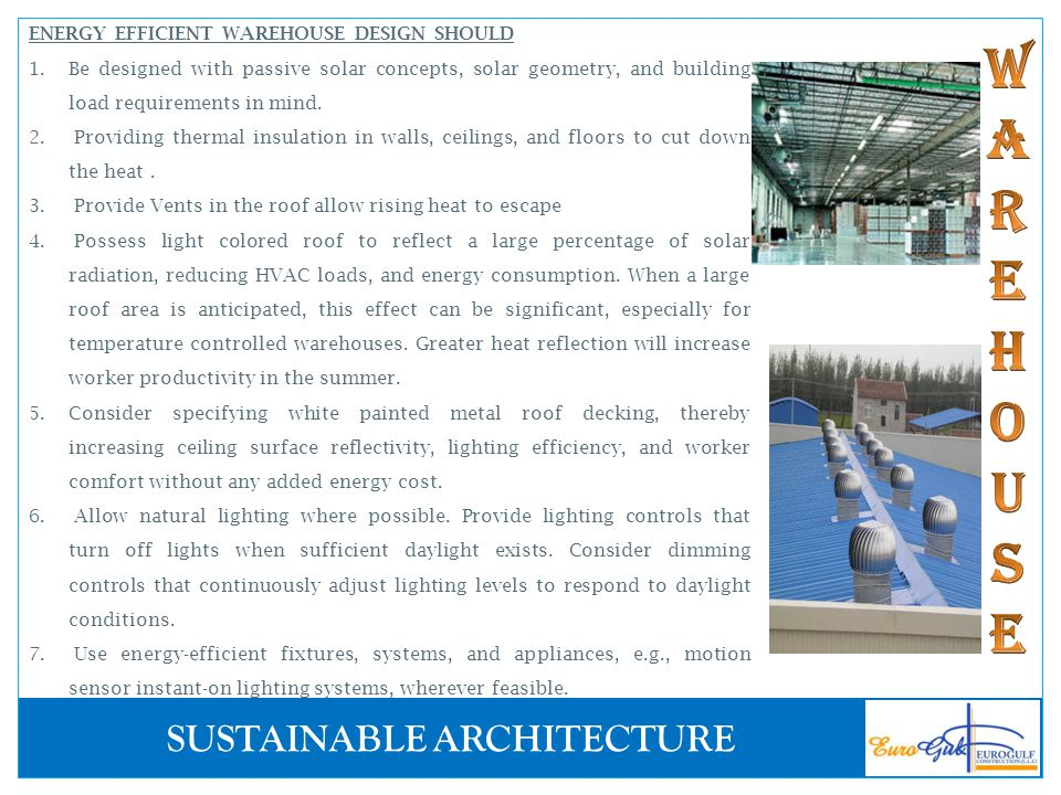 ENERGY EFFICIENT WAREHOUSE DESIGN SHOULD