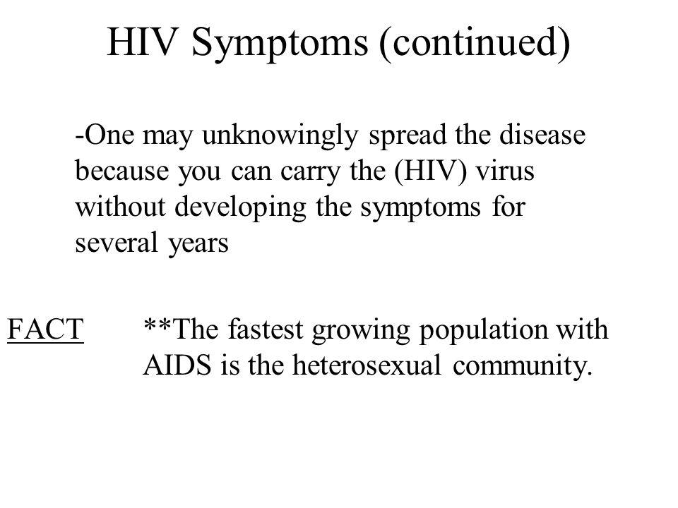 HIV Symptoms (continued)