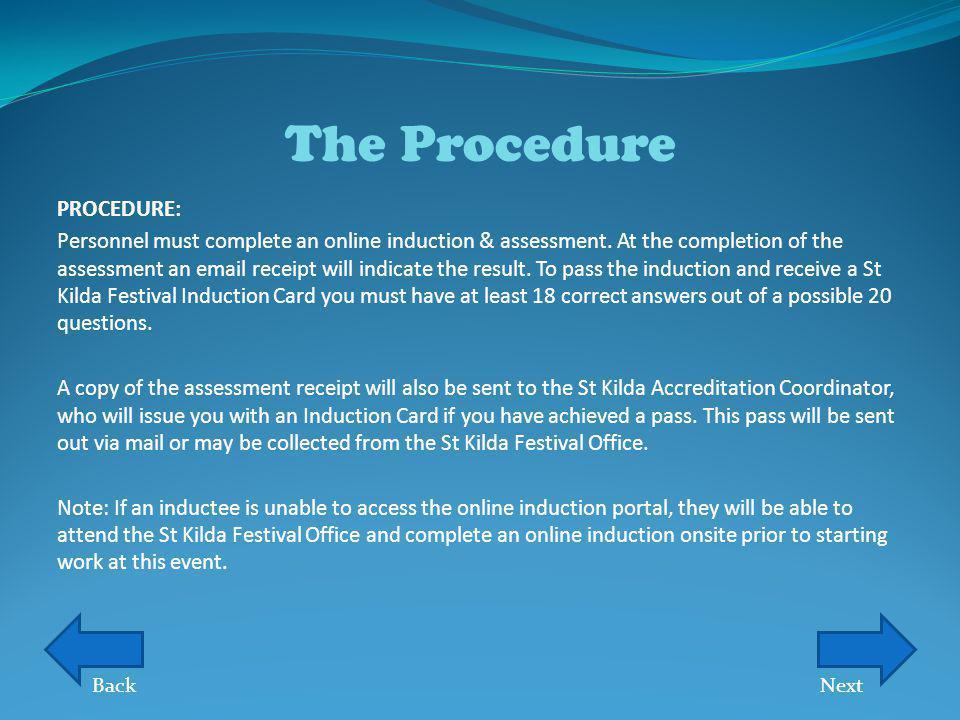 The Procedure PROCEDURE: