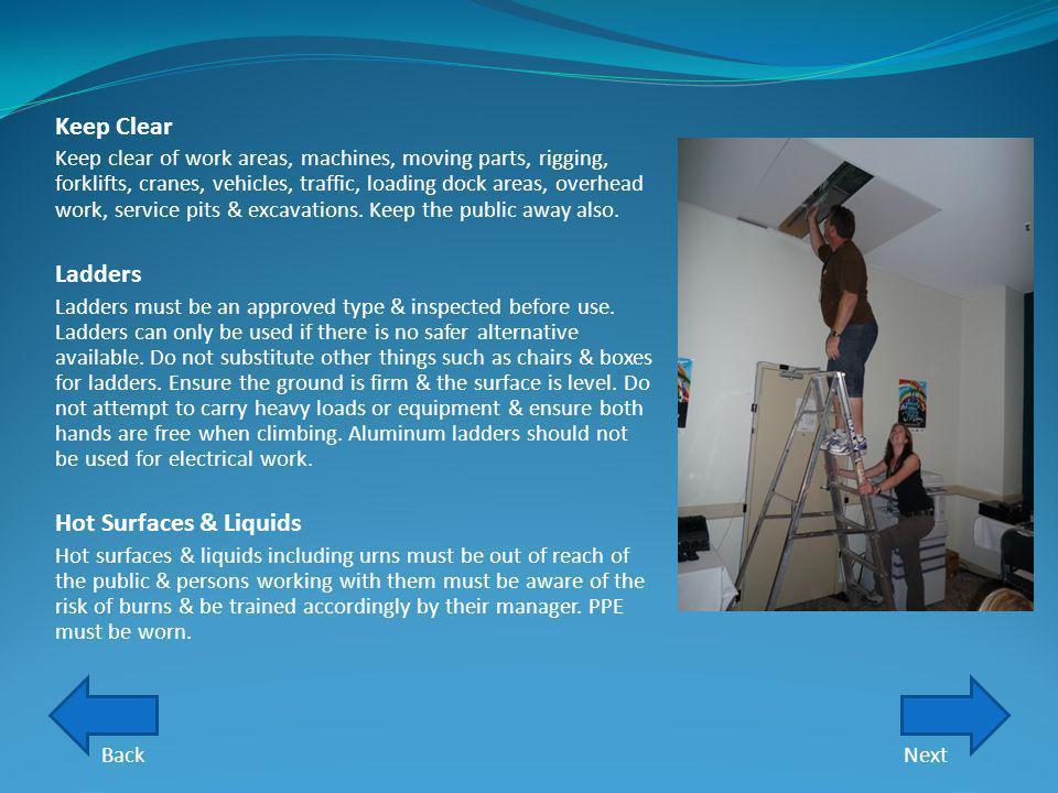 Keep Clear Ladders Hot Surfaces & Liquids