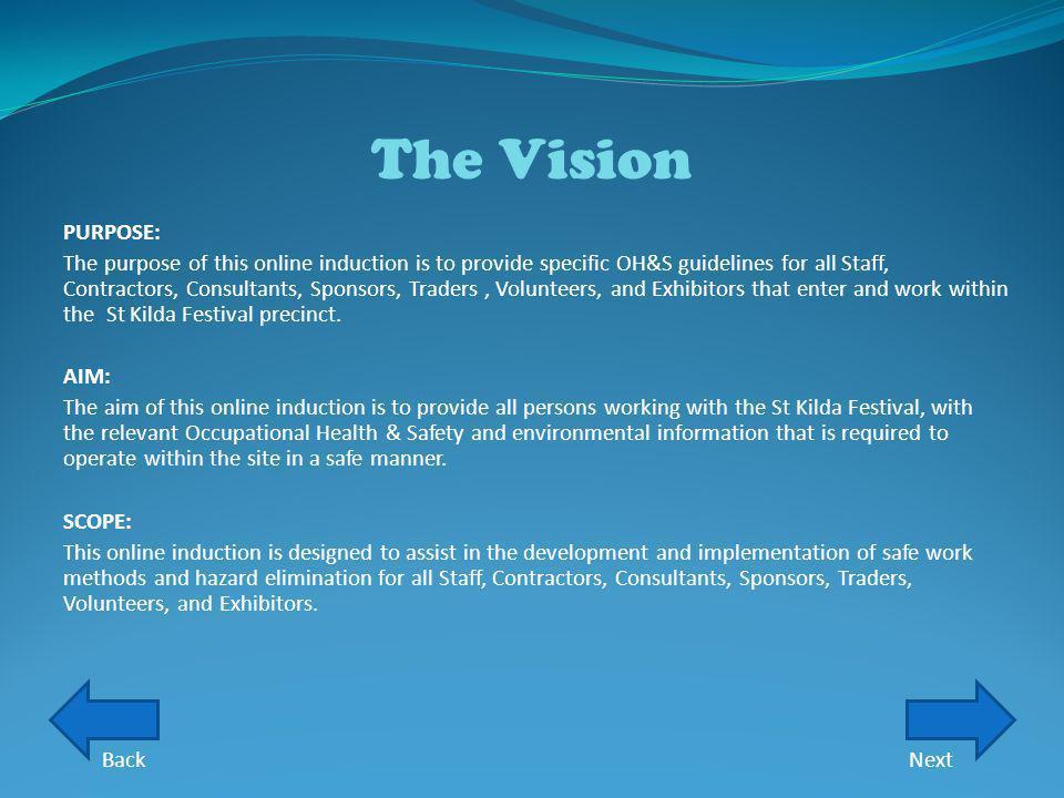 The Vision PURPOSE:
