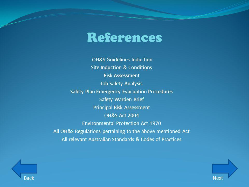References OH&S Guidelines Induction Site Induction & Conditions