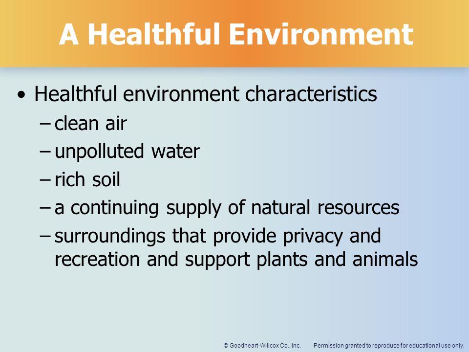A Healthful Environment
