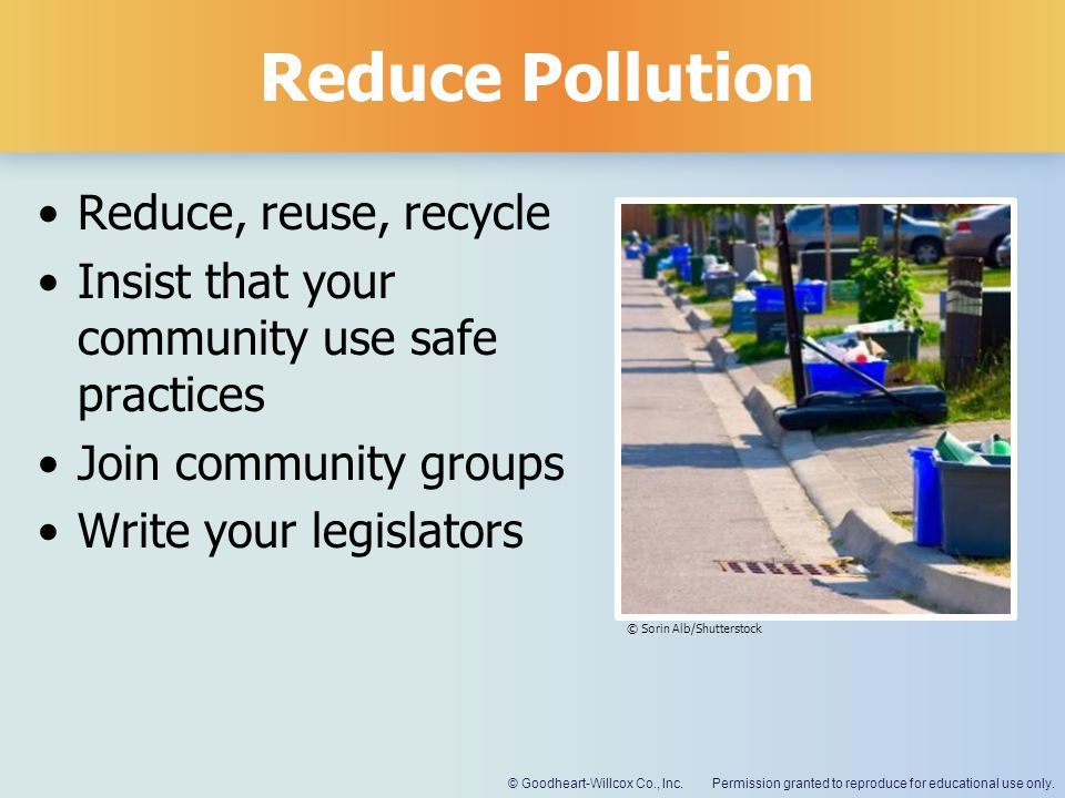 Reduce Pollution Reduce, reuse, recycle