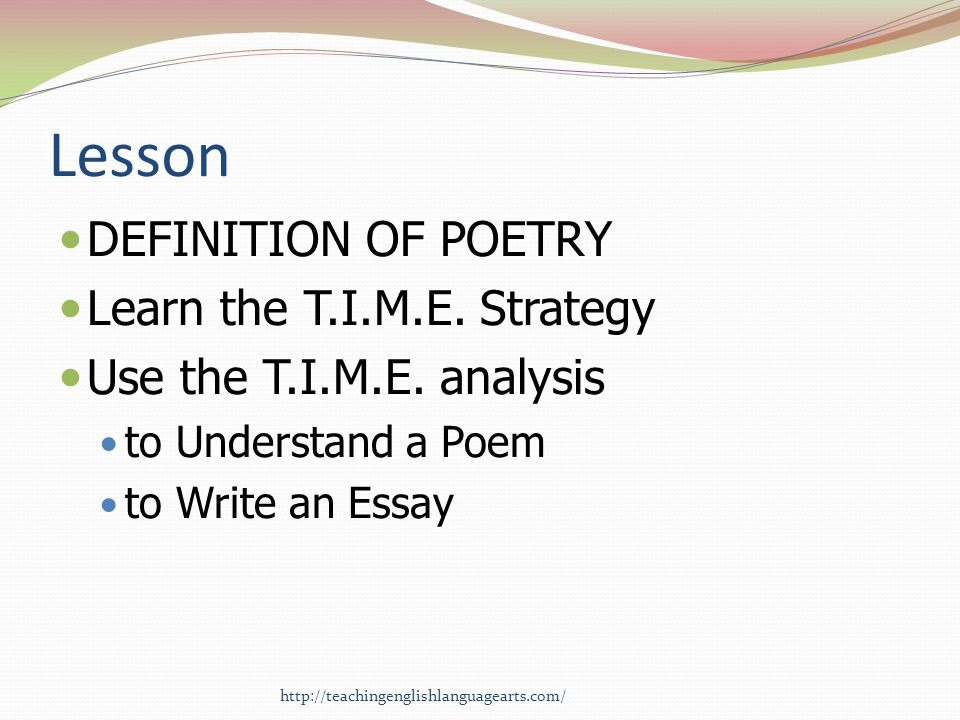Lesson DEFINITION OF POETRY Learn the T.I.M.E. Strategy