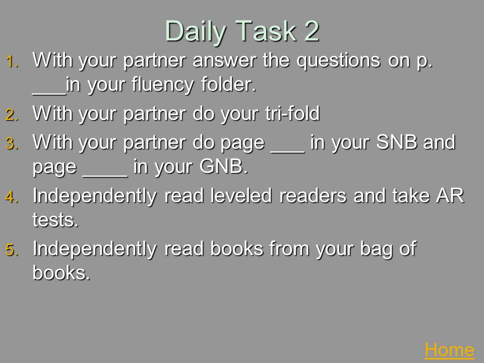 Daily Task 2 With your partner answer the questions on p. ___in your fluency folder. With your partner do your tri-fold.