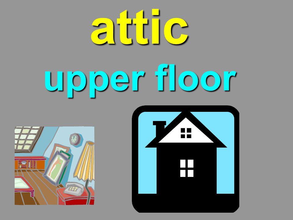 attic upper floor