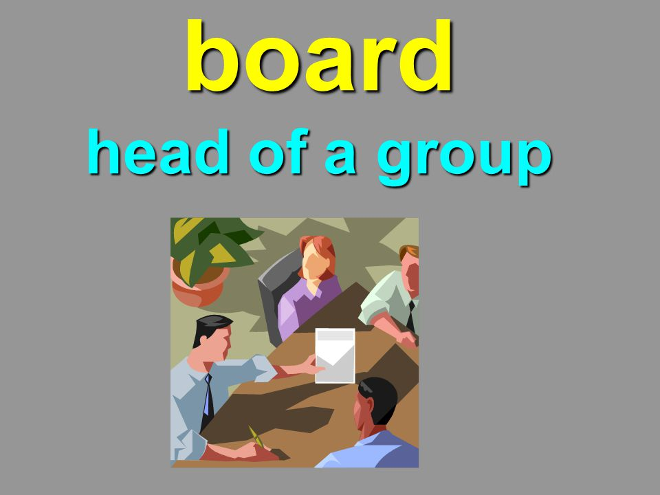 board head of a group