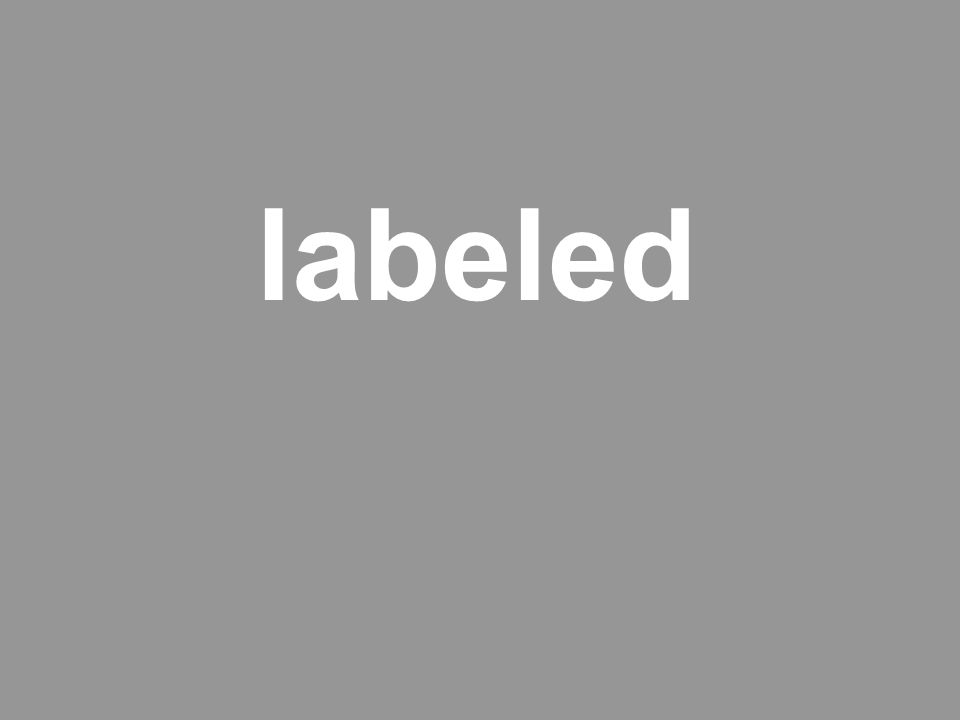 labeled