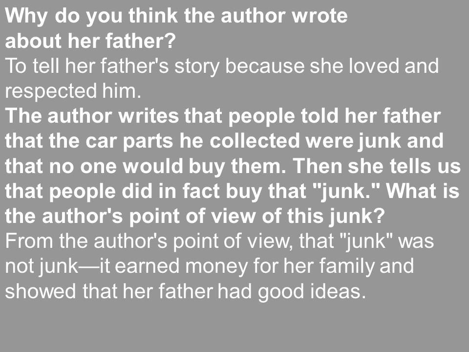 Why do you think the author wrote about her father