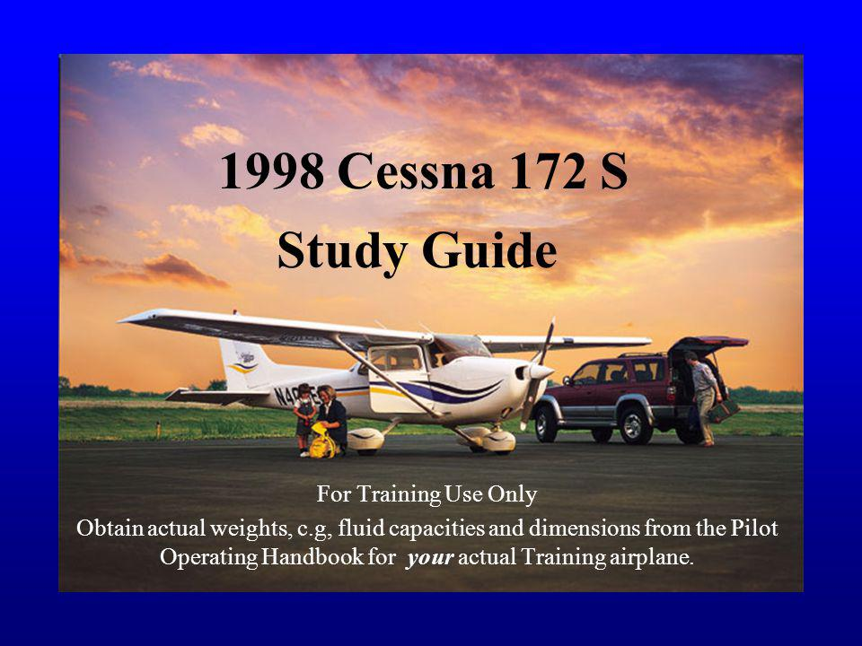 1998 Cessna 172 S Study Guide For Training Use Only