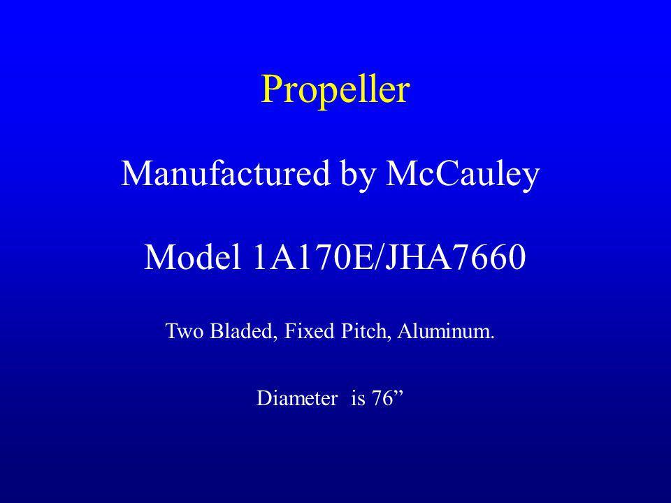 Propeller Manufactured by McCauley Model 1A170E/JHA7660