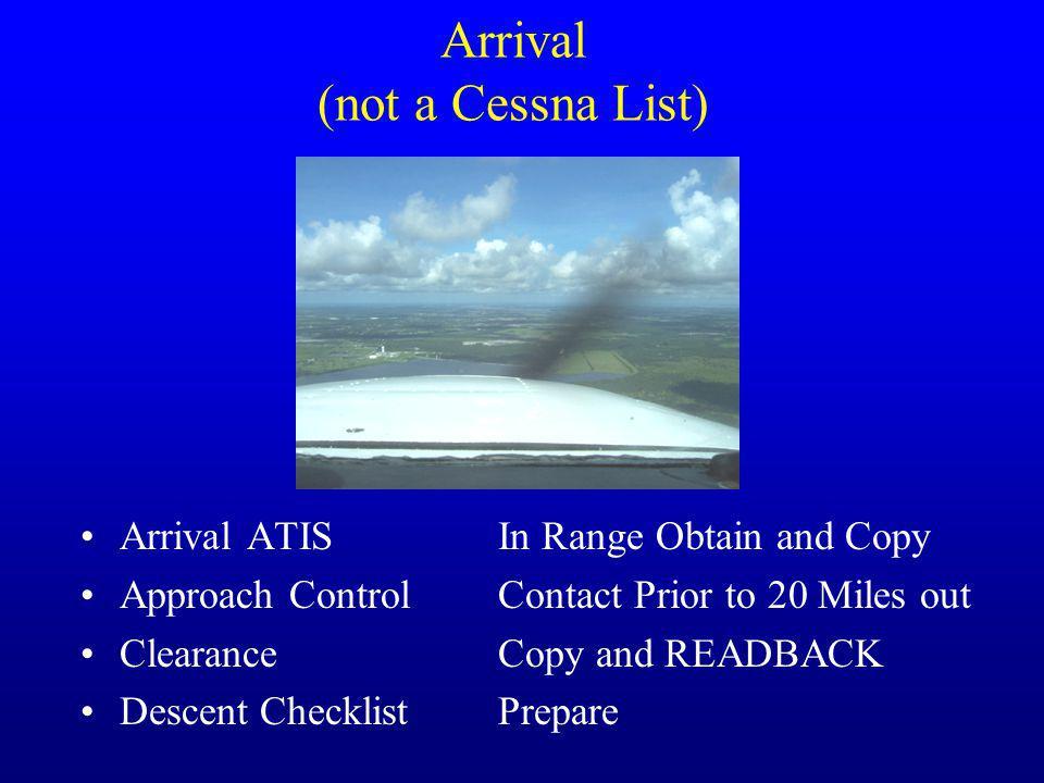 Arrival (not a Cessna List)