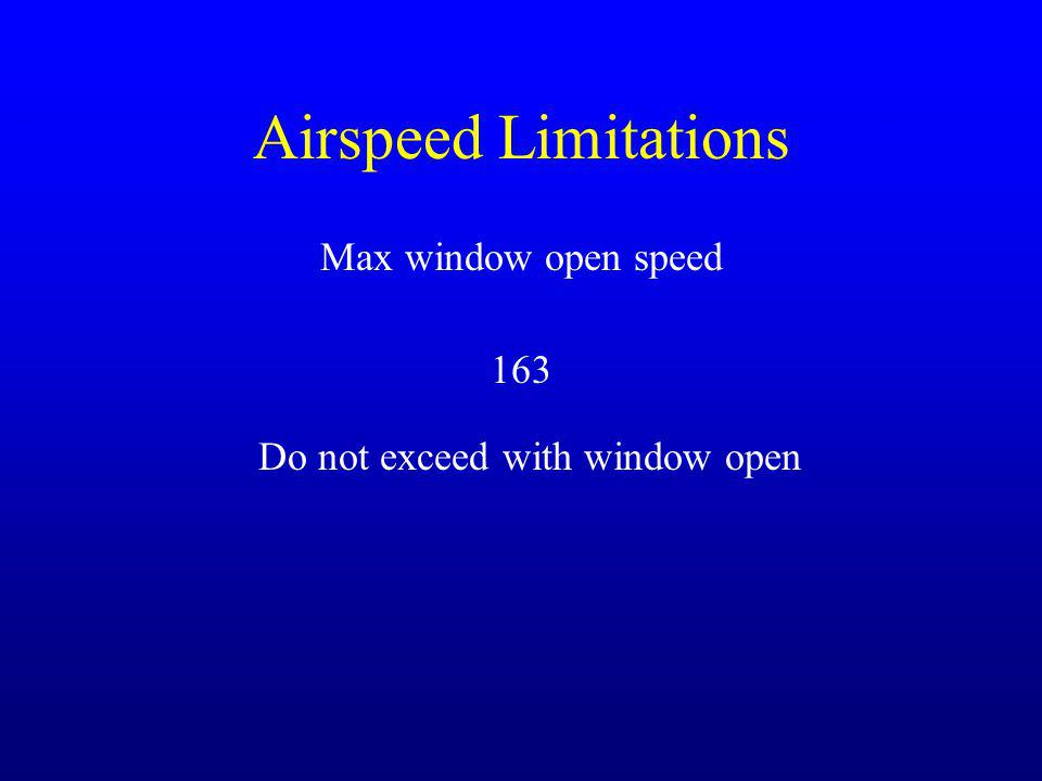Do not exceed with window open