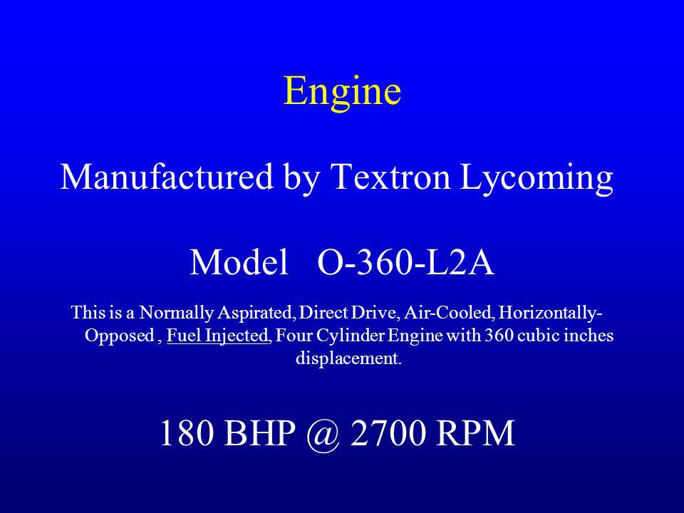 Manufactured by Textron Lycoming