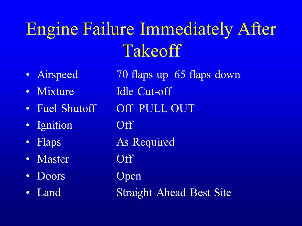 Engine Failure Immediately After Takeoff
