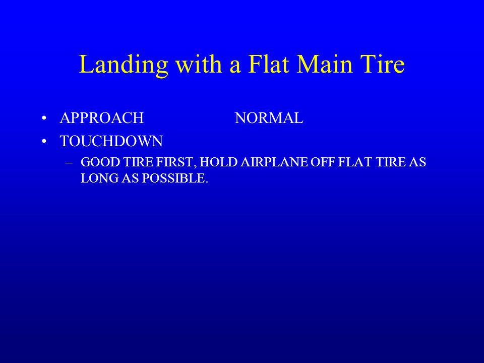 Landing with a Flat Main Tire