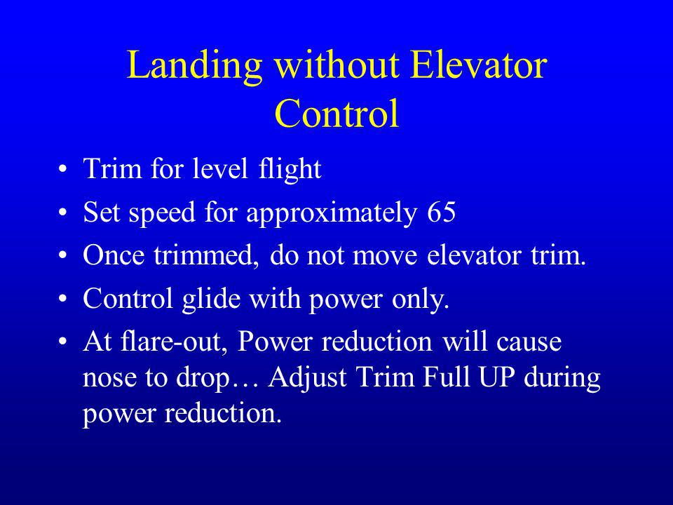 Landing without Elevator Control