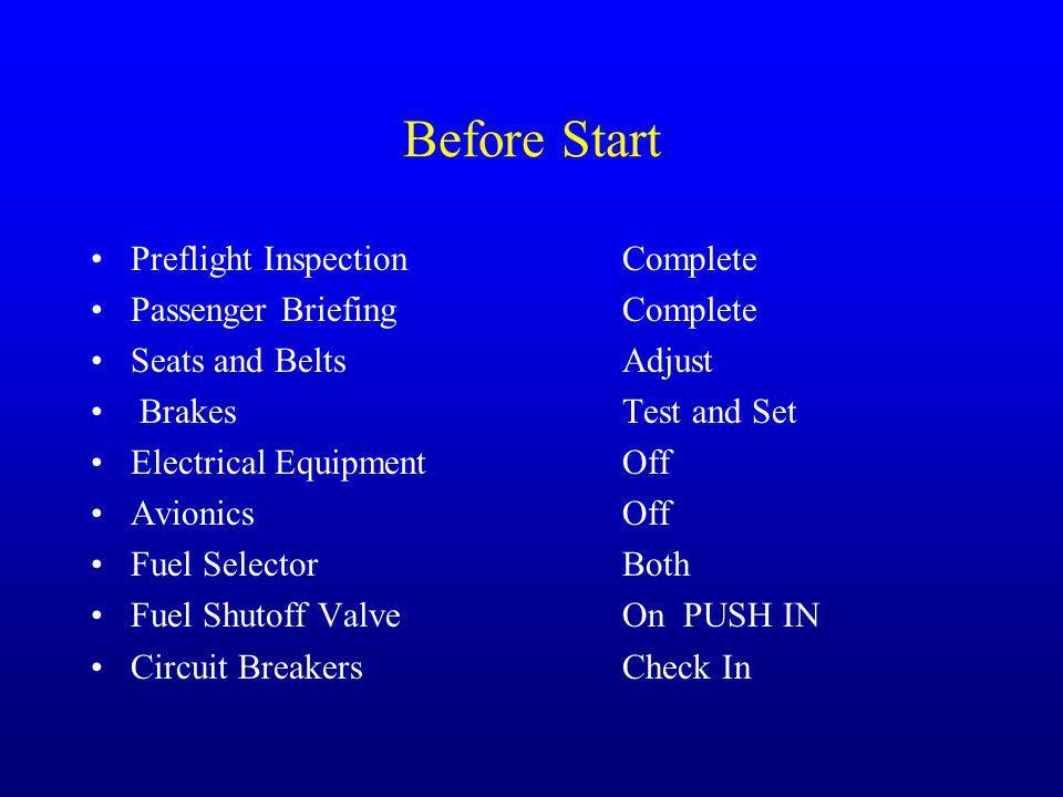 Before Start Preflight Inspection Complete Passenger Briefing Complete